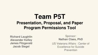 Team P5T Presentation, Proposal, and Paper Program Permissions Tool