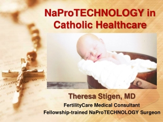 NaProTECHNOLOGY in Catholic Healthcare