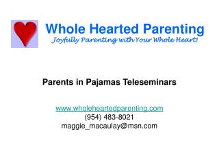 Whole Hearted Parenting Joyfully Parenting with Your Whole Heart!