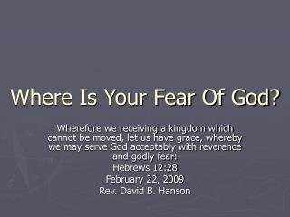 Where Is Your Fear Of God?