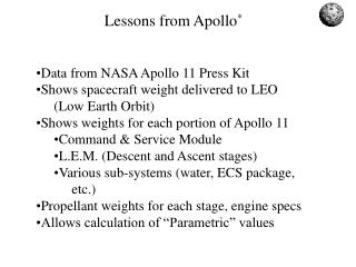Data from NASA Apollo 11 Press Kit Shows spacecraft weight delivered to LEO (Low Earth Orbit) Shows weights for each po
