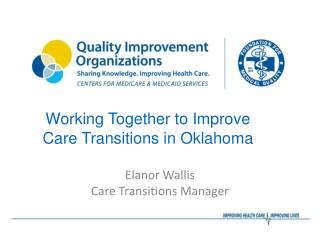 Working Together to Improve Care Transitions in Oklahoma