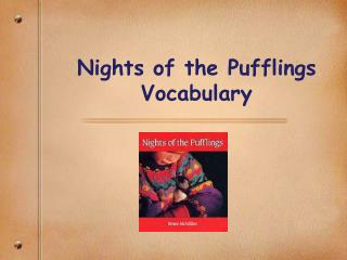 Nights of the Pufflings Vocabulary