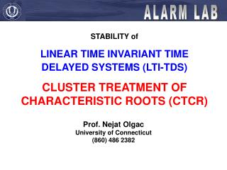 STABILITY of  LINEAR TIME INVARIANT TIME DELAYED SYSTEMS LTI-TDS  CLUSTER TREATMENT OF CHARACTERISTIC ROOTS CTCR