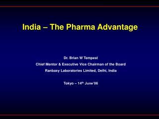 India – The Pharma Advantage
