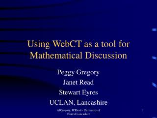 Using WebCT as a tool for Mathematical Discussion
