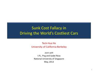 Sunk Cost Fallacy in  Driving the World's Costliest Cars