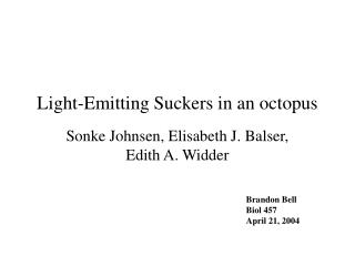 Light-Emitting Suckers in an octopus