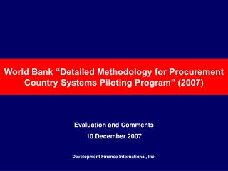 "World Bank ""Detailed Methodology for Procurement Country Systems Piloting Program"" (2007)"