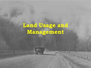 Land Usage and Management