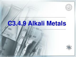 C3.4.9 Alkali Metals