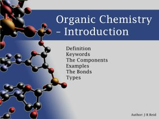 Organic Chemistry – Introduction