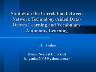 Studies on the Correlation between Network Technology-Aided Data-Driven Learning and Vocabulary Autonomy Learning