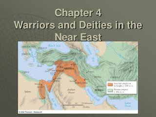Chapter 4 Warriors and Deities in the Near East