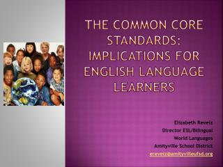 The Common core standards: Implications for English language learners