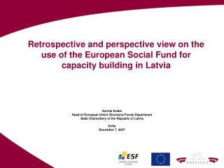 Retrospective and perspective view on the use of the European Social Fund for capacity building in Latvia
