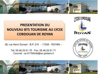 PRESENTATION DU NOUVEAU BTS TOURISME AU LYCEE CORDOUAN DE ROYAN