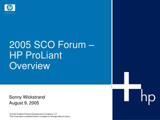 2005 SCO Forum –   HP ProLiant Overview