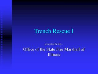 Trench Rescue I