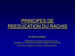 PRINCIPES DE REEDUCATION DU RACHIS