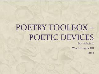 Poetry Toolbox – poetic devices