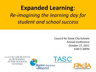 Council for Great City Schools Annual Conference October 27, 2011 4:00-5:30PM