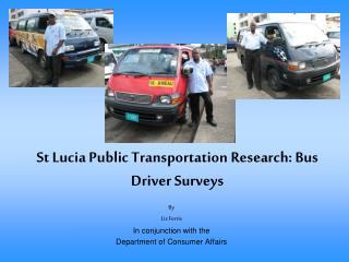 St Lucia Public Transportation Research: Bus Driver Surveys
