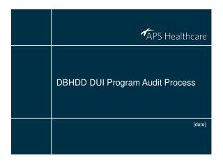 DBHDD DUI Program Audit Process