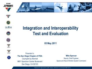 Integration and Interoperability Test and Evaluation 05 May 2011