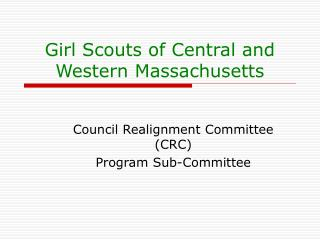 Girl Scouts of Central and Western Massachusetts
