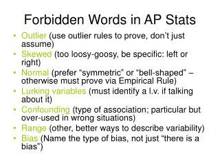 Forbidden Words in AP Stats