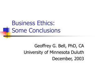 Business Ethics: Some Conclusions