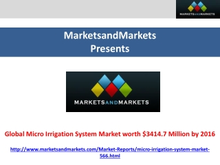 Micro Irrigation System Market worth $3414.7 Million by 2016