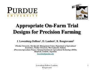 Appropriate On-Farm Trial Designs for Precision Farming