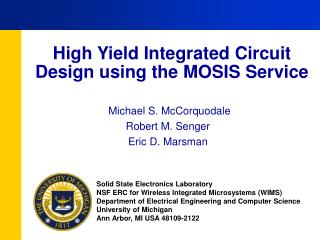 High Yield Integrated Circuit Design using the MOSIS Service