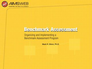 Overview of Benchmark Assessment Training Session