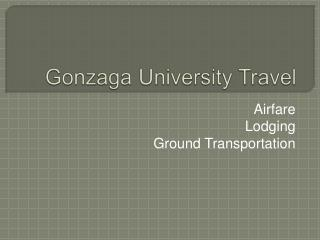 Gonzaga University Travel