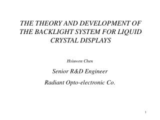 THE THEORY AND DEVELOPMENT OF THE BACKLIGHT SYSTEM FOR LIQUID CRYSTAL DISPLAYS