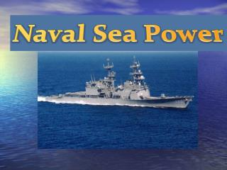 Naval Sea Power
