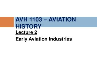 AVH 1103 – AVIATION HISTORY