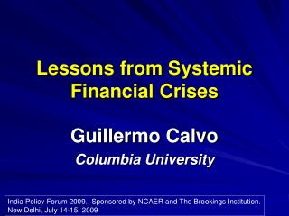 Lessons from Systemic Financial Crises
