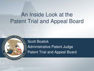 An Inside Look at the Patent Trial and Appeal Board