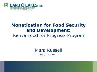 Monetization for Food Security and Development:  Kenya Food for Progress Program