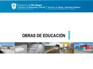 OBRAS DE EDUCACIÓN