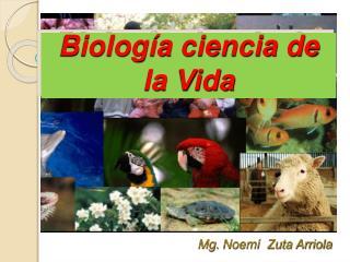Biología ciencia de la Vida