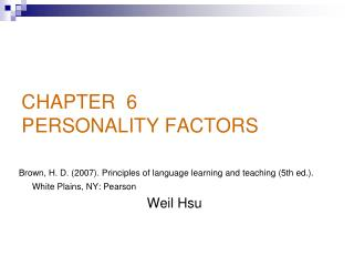 CHAPTER  6 PERSONALITY FACTORS
