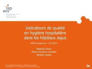 Indicateurs de qualité en hygiène hospitalière dans les hôpitaux aigus