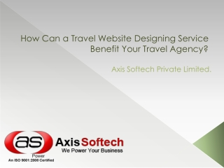 How Can a Travel Website Designing Service Benefit Your Trav