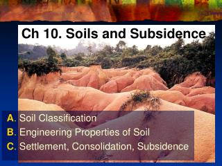 Ch 10. Soils and Subsidence
