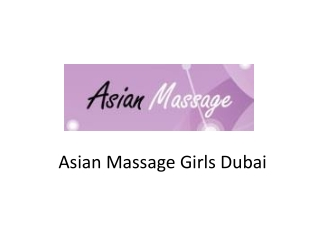 Massage Dubai Outcall